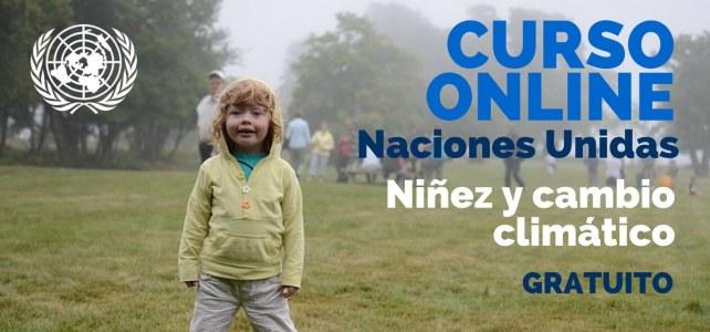 Curso online, gratuito y certificado sobre niñez el cambio climático