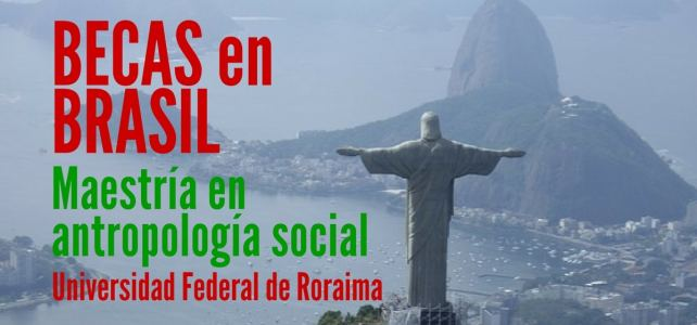 Becas en Brasil para maestría en antropología social