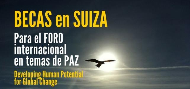 Becas para el Foro Internacional en temas de paz en Suiza