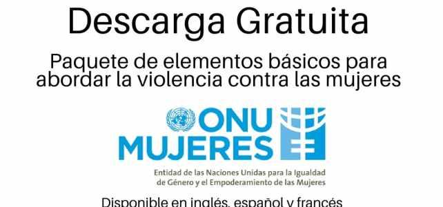Elementos básicos para abordar la violencia contra las mujeres. Descarga gratuita