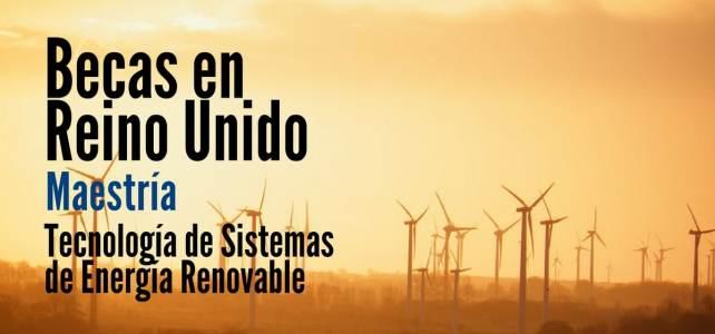 Becas para maestría Tecnología de Sistemas de Energía Renovable