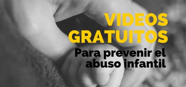 Videos educativos para prevenir el abuso infantil