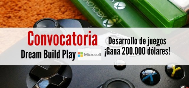 Convocatoria de Microsoft y XBOX para el desarrollo de juegos