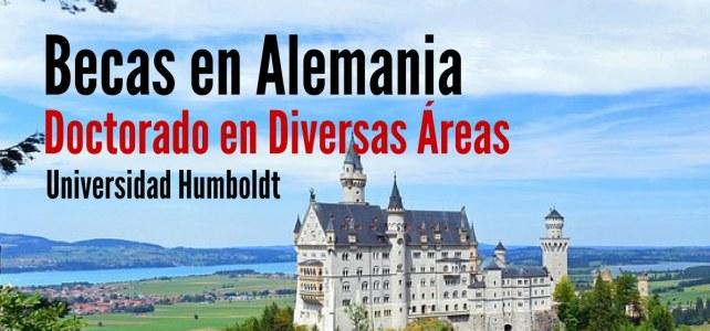 Beca en Alemania para cursar Doctorados en Diversas Áreas en la Universidad Humboldt