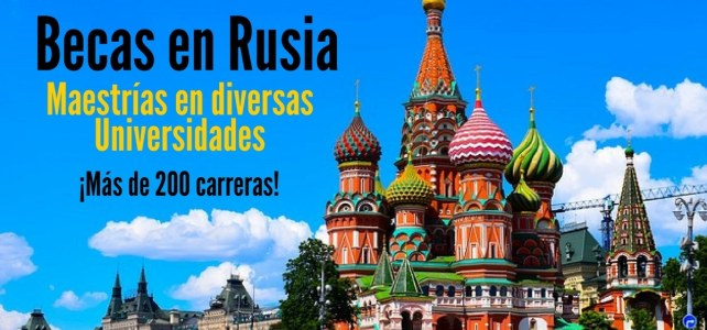 Becas del Gobierno Ruso para cursar maestrías