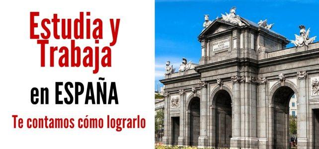 Estudia y trabaja en España