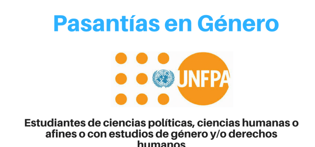 UNFPA pasantías en ciencias políticas, ciencias humanas o con estudios de género y/o derechos humanos