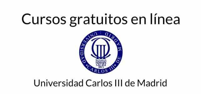 Cursos gratuitos y online con la Universidad Carlos III de Madrid
