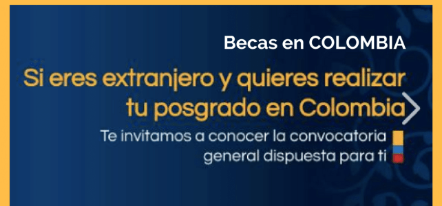 Becas de posgrado en Colombia para extranjeros