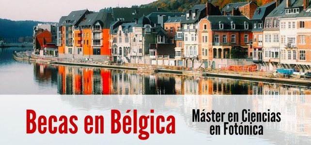 Becas en Bélgica para Máster en Ciencias en Fotónica