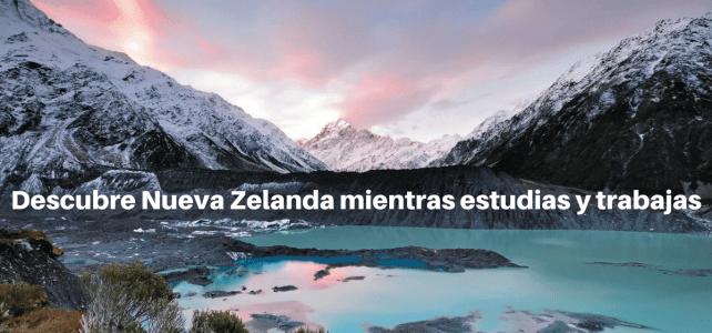 Nueva Zelanda : estudia y trabaja con tu visa de estudiante
