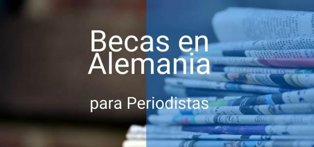 Becas en Alemania para periodistas de América Latina