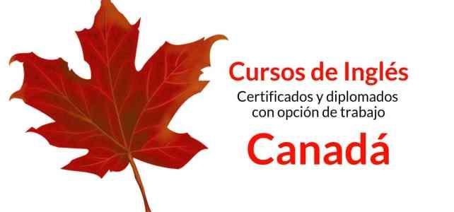 Cursos de Inglés en Canadá & certificados opción de trabajo