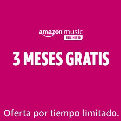 Promoción 3 meses Amazon Music Unlimited gratis