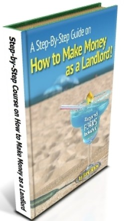 A Step-by-Step Course on How to Make Money as a Landlord
