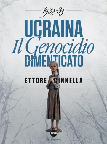 Ucraina, il genocidio dimenticato - ettore cinnella