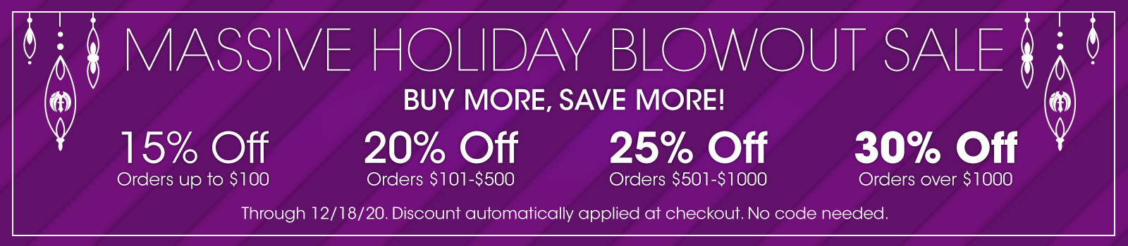 Massive Holiday Blowout | The More You Buy, The More You Save with Discounts up to 30% | Massive Burn Studios