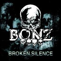 Bonz – Broken Silence