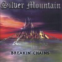 Silver Mountain – Breakin' Chains