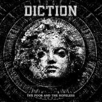 Diction - The Poor & The Hopeless