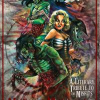Hybrid Moments: A Literary Tribute to The Misfits – Edited by Sam Richard and MP Johnson (Weirdpunk Books)