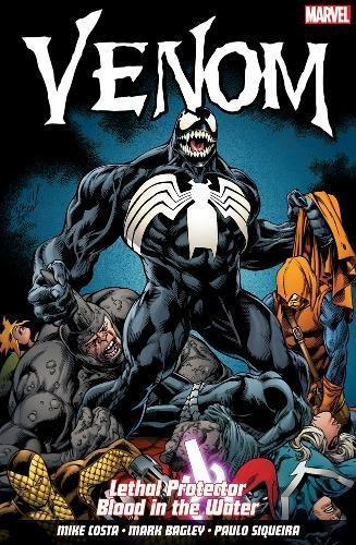 Venom Lethal Protector: Blood in the Water – Mike Costa, Mark Bagley & Paulo Siqueira (Panini / Marvel)