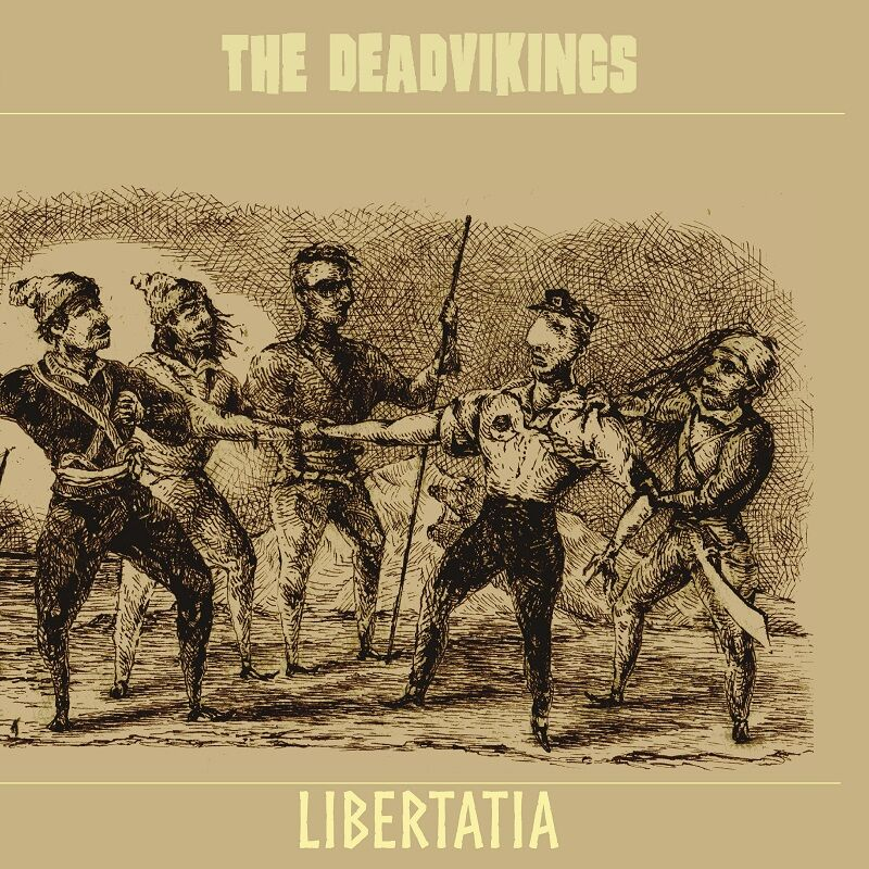 The Deadvikings - Libertatia (Savage Magic Records)