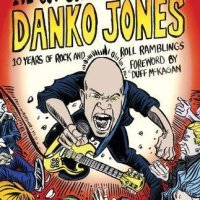 I've Got Something To Say – Danko Jones (Feral House)