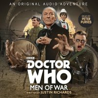 Doctor Who: Men of War - Written by Justin Richards & Starring Peter Purves – CD / Download (BBC Audio)