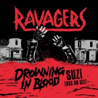 Ravagers - Drowning in Blood (Spaghetty Town Records / Gods Candy Records / No Front Teeth Records)