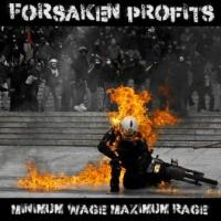 Forsaken Profit$ – Minimum Wage Maximum Rage (Apocalypse)
