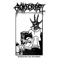Archaeobeast – Manifesting The Antichrist (Horror Pain Gore Death Productions)
