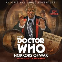 Doctor Who: Horrors of War - Written by Justin Richards & Read by Katy Manning – CD / Download (BBC Audio)