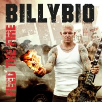 BillyBio – Feed the Fire (AFM /Pledge Music)
