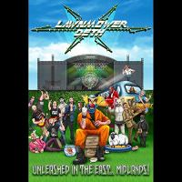 Lawnmower Deth – Unleashed in the East…Midlands! CD & DVD (Waxy Monkey Music)
