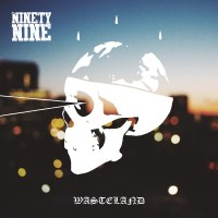 Ninetynine – Wasteland (Dead Serious Recordings)