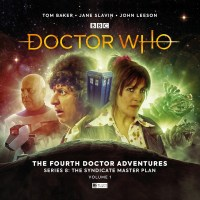 Doctor Who: The Fourth Doctor Adventures Series 8: The Syndicate Master Plan Volume One