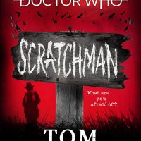 Doctor Who: Scratchman – Tom Baker (BBC Books)