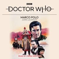 Doctor Who: Marco Polo - Written by John Lucarotti & Read by Zienia Merton – 4xCD / Download (BBC Audio)