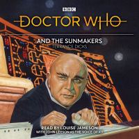 Doctor Who and The Sun Makers - Written by Terrance Dicks & Read by Louise Jameson with John Leeson – 3xCD / Audible (BBC Worldwide)