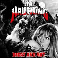 The Haunting – Decay and Rot (Self)