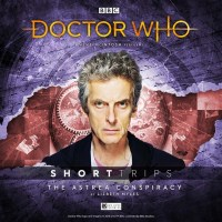 Doctor Who: Short Trips: The Astrea Conspiracy
