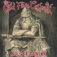 The Old Firm Casuals - Holger Danske (Demons Run Amok/ Pirates Press Records)