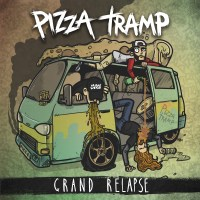 Pizzatramp – Grand Relapse (TNS Records)