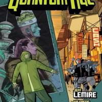 The Quantum Age – Jeff Lemire, Wilfredo Torres, Dave Stewart & Nate Piekos (Dark Horse)