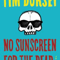 No Sunscreen for the Dead – Tim Dorsey (William Morrow)