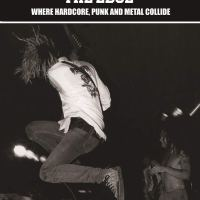 Crossover The Edge: Where Hardcore, Punk and Metal Collide – Alexandros Anesiadis (Cherry Red Books)