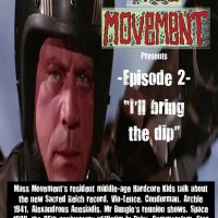 "Mass Movement Presents... Episode 2: ""I'll bring the dip..."""