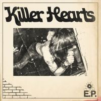 Killer Hearts - Killer Hearts E.P. (Spaghetty Town Records)