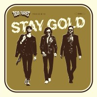 Dead Furies - Stay Gold (Dragstrip Riot Records)